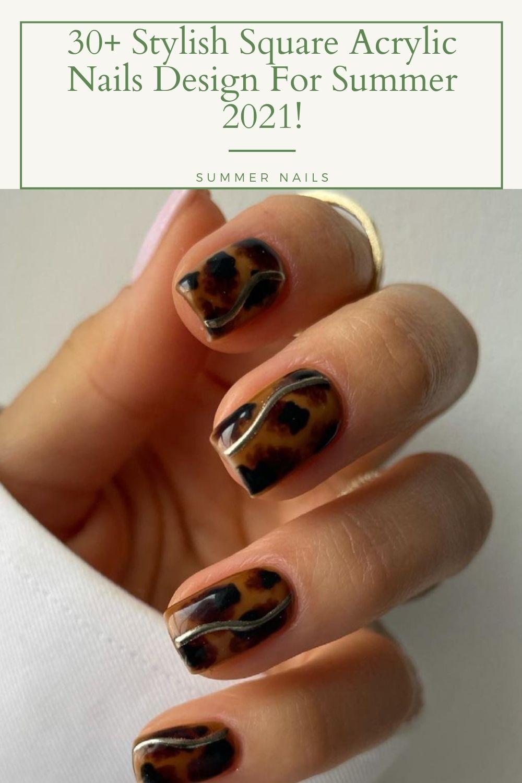 30+ Stylish square acrylic nails design For Summer 2021!