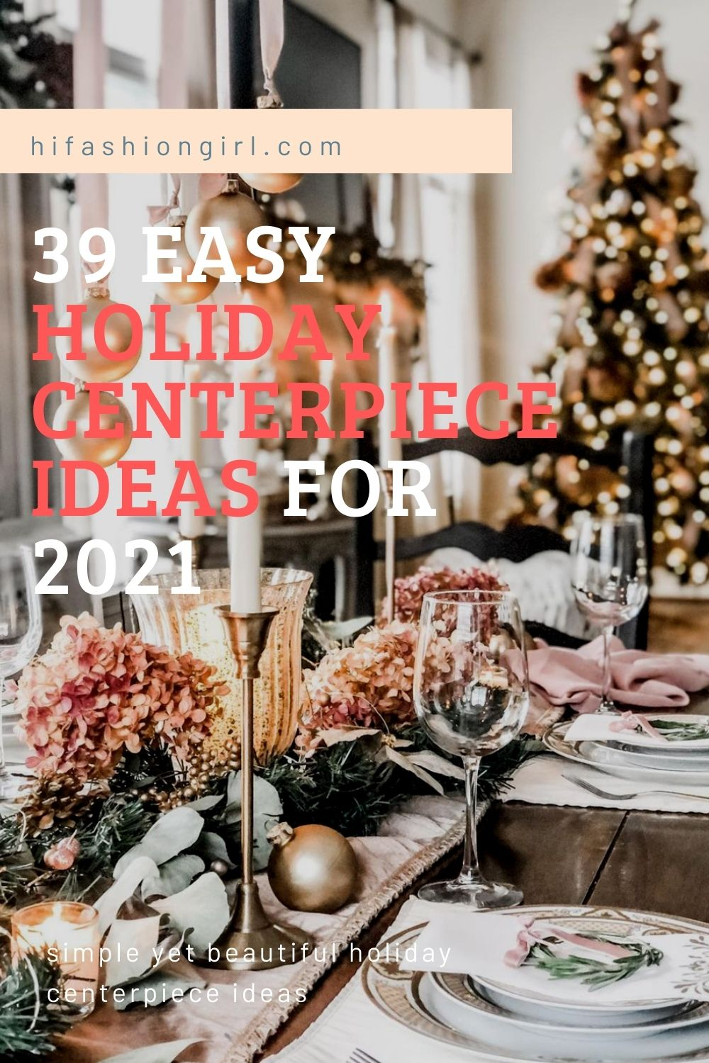 9 Creative Holiday centerpiece ideas and decorations 2021 Christmas